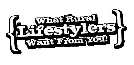 What Rural Lifestylers Want From You logo